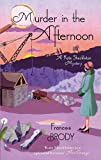 Murder In The Afternoon: Number 3 in series (Kate Shackleton Mysteries)