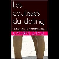 Les coulisses du dating: Tout savoir sur la rencontre en ligne
