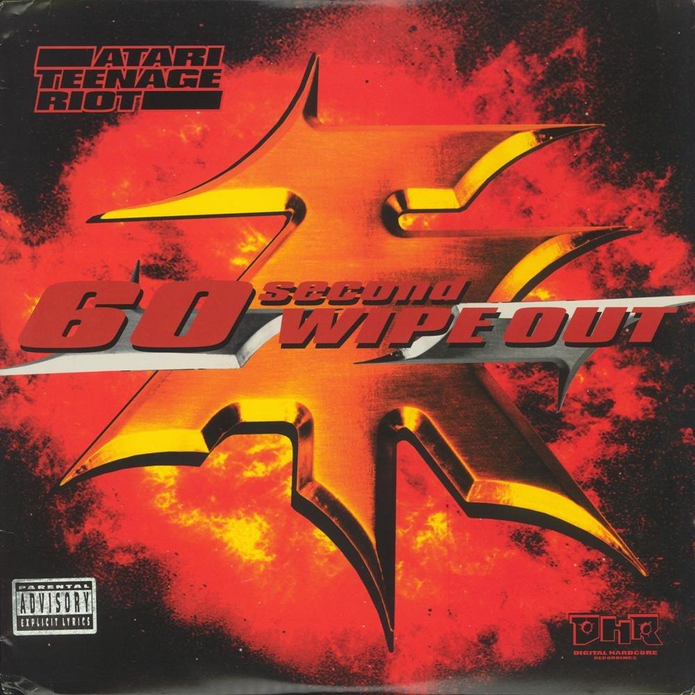 Atari Teenage Riot -60 Second Wipeout Vinyl LP 1999