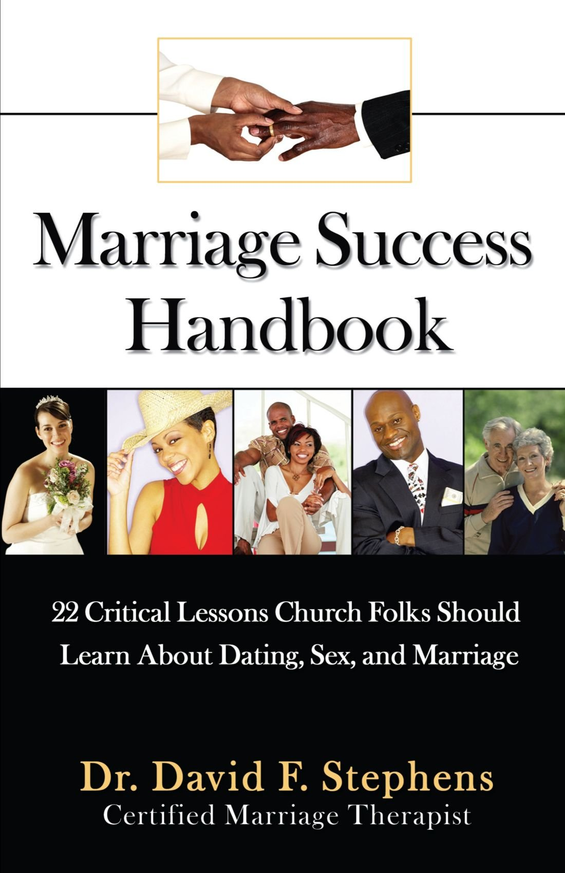 Download Marriage Success Handbook: 22 Critical Lessons Church Folks Should Learn About Dating, Sex, and Marriage pdf