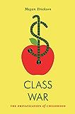 Class War: The Privatization of Childhood (Jacobin)