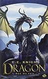L'Âge du feu, Tome 1: Dragon