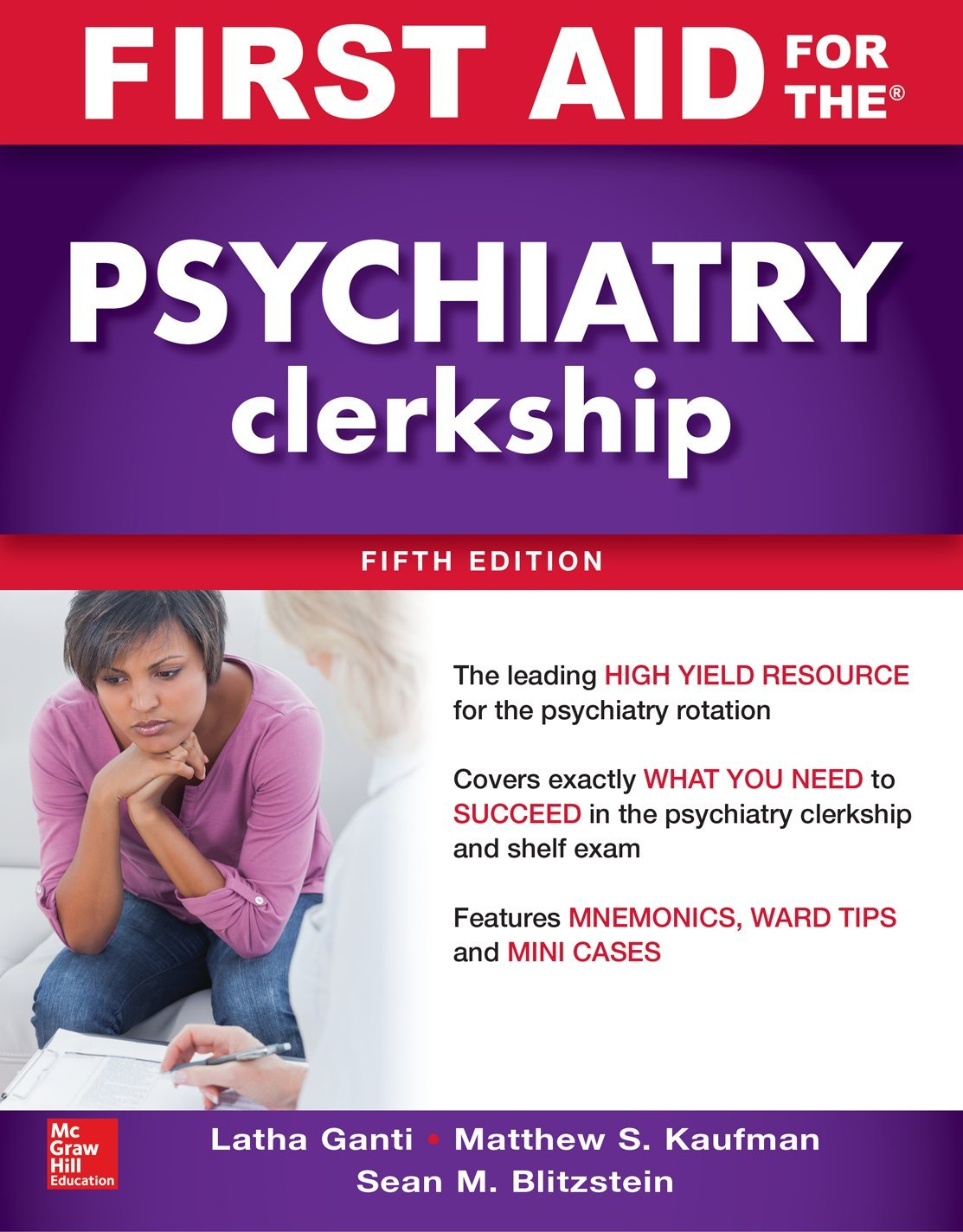 First Aid for the Psychiatry Clerkship, Fifth Edition by McGraw-Hill Education / Medical