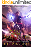 Wrath of the Half-Elves (Half-Elf Chronicles Book 5)