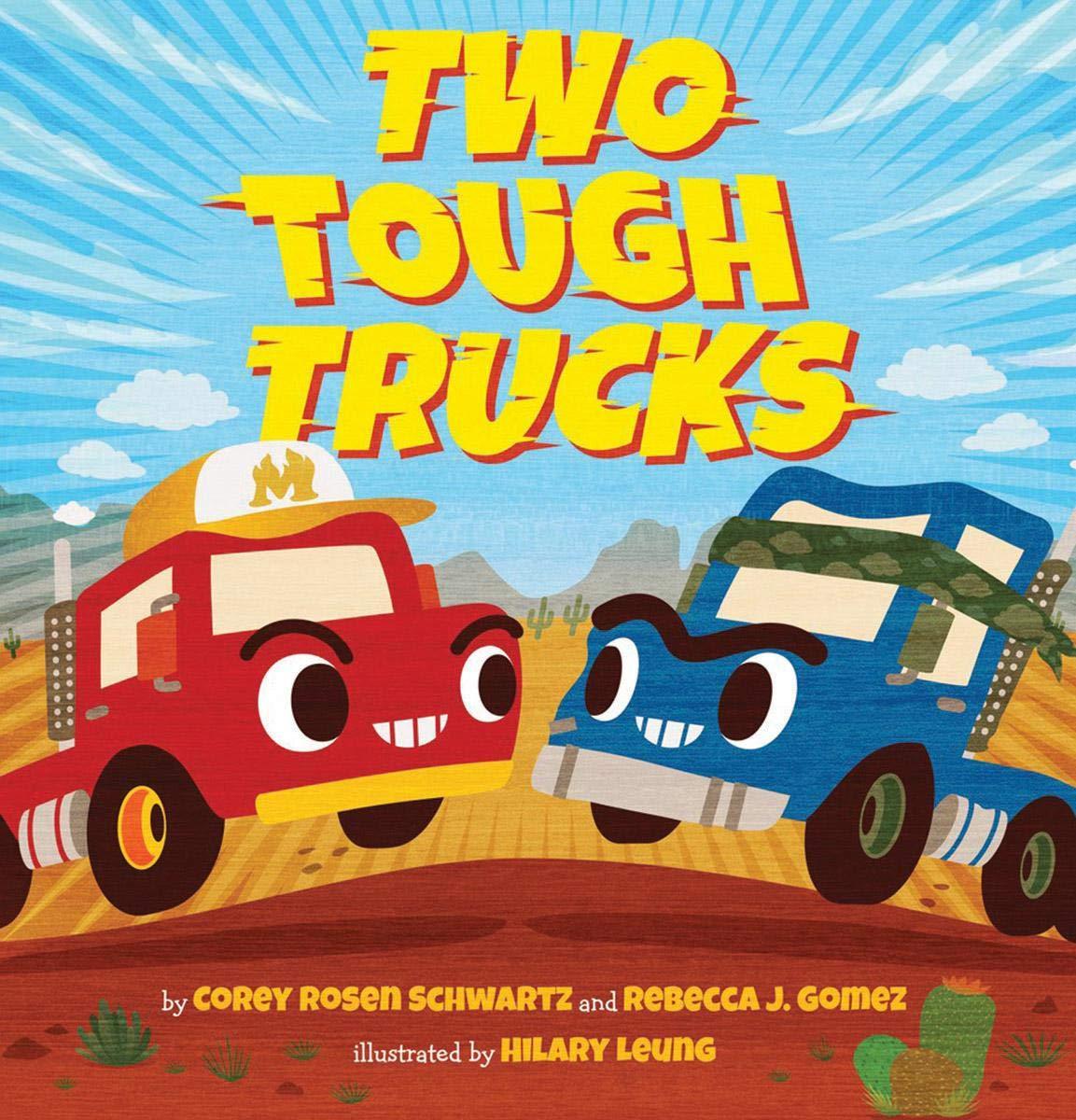 Two Tough Trucks: Amazon.es: Corey Rosen Schwartz, Rebecca J ...