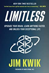 Limitless: Upgrade Your Brain, Learn Anything Faster, and Unlock Your Exceptional Life Kindle Edition