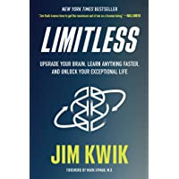 Limitless: Upgrade Your Brain, Learn Anything Faster, and Unlock Your Exceptional...