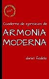 Cuaderno de ejercicios de armonía moderna: toda la armonía de jazz en 80 ejercicios con soluciones