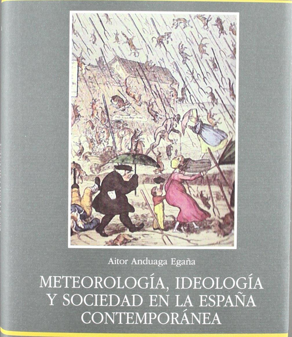Meteorología, ideología y sociedad en la España contemporánea ...