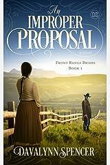 An Improper Proposal: a novel (Front Range Brides Book 1) Kindle Edition