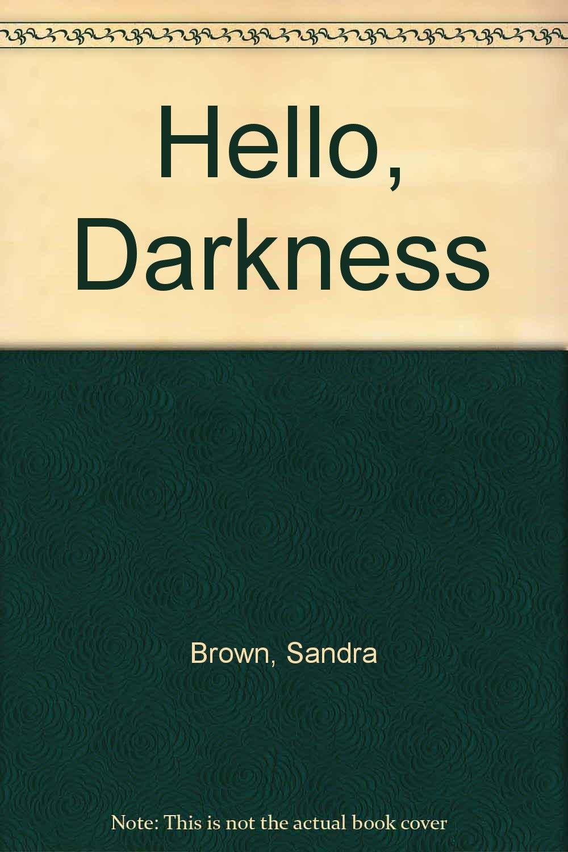 Read Online Hello, Darkness pdf