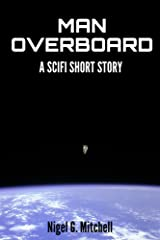 Man Overboard: (A Scifi Short Story) Kindle Edition