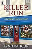 Killer Run (Tourist Trap Mysteries)