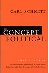 The Concept of the Political: Expanded Edition Kindle Edition