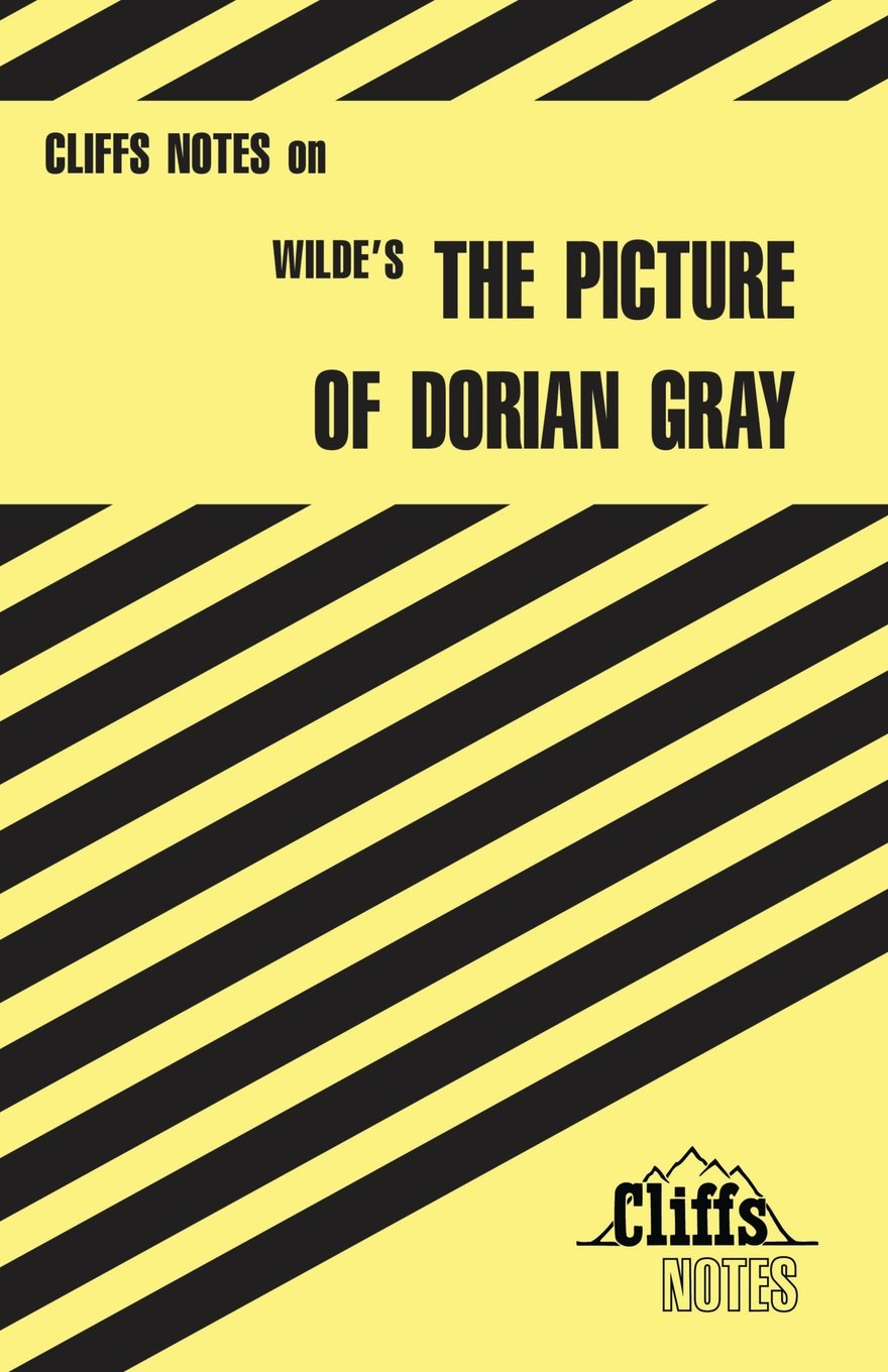 Cliffs Notes on Wilde\'s The Picture of Dorian Gray: Amazon.co.uk ...