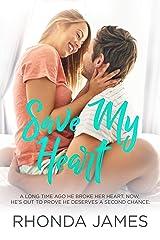 Save My Heart (Sticks & Hearts Book 3) Kindle Edition