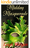 Midday Masquerade: A Shute Pond Novella (The Shute Pond Series)
