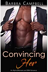 Convincing Her: An Alpha Billionaire and BBW Romance (Morgan Brothers at the Beach Book 3) Kindle Edition