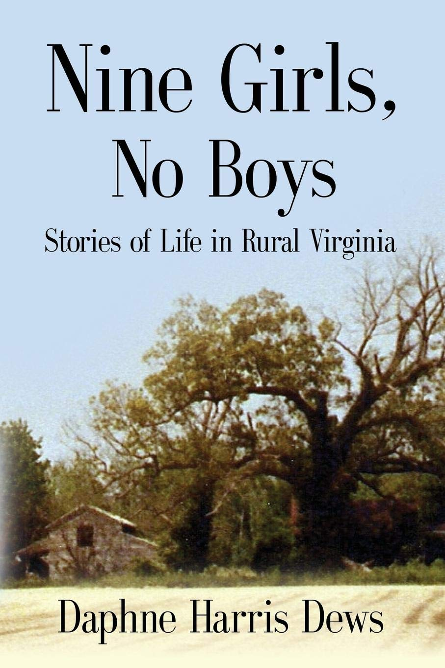 Download Nine Girls, No Boys: Stories Of Life In Rural Virginia pdf