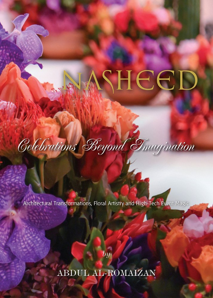 NASHEED: Celebrations Beyond Imagination: Architectural Transformations, Floral Artistry and High-Tech Event Magic