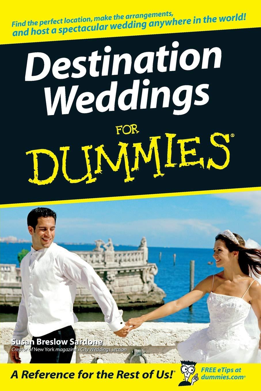 9301d30b065 Amazon.com  Destination Weddings For Dummies (9780470129951)  Susan ...
