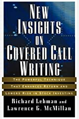 New Insights on Covered Call Writing: The Powerful Technique That Enhances Return and Lowers Risk in Stock investing Hardcover