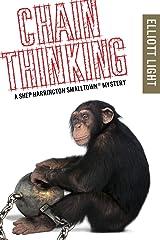 Chain Thinking: A Shep Harrington Smalltown Mystery Kindle Edition