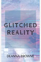 Glitched Reality: A short story from the Hard Wired Trilogy Kindle Edition