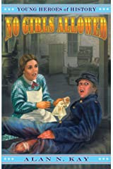 No Girls Allowed (Young Heroes of History (Paperback)) Paperback