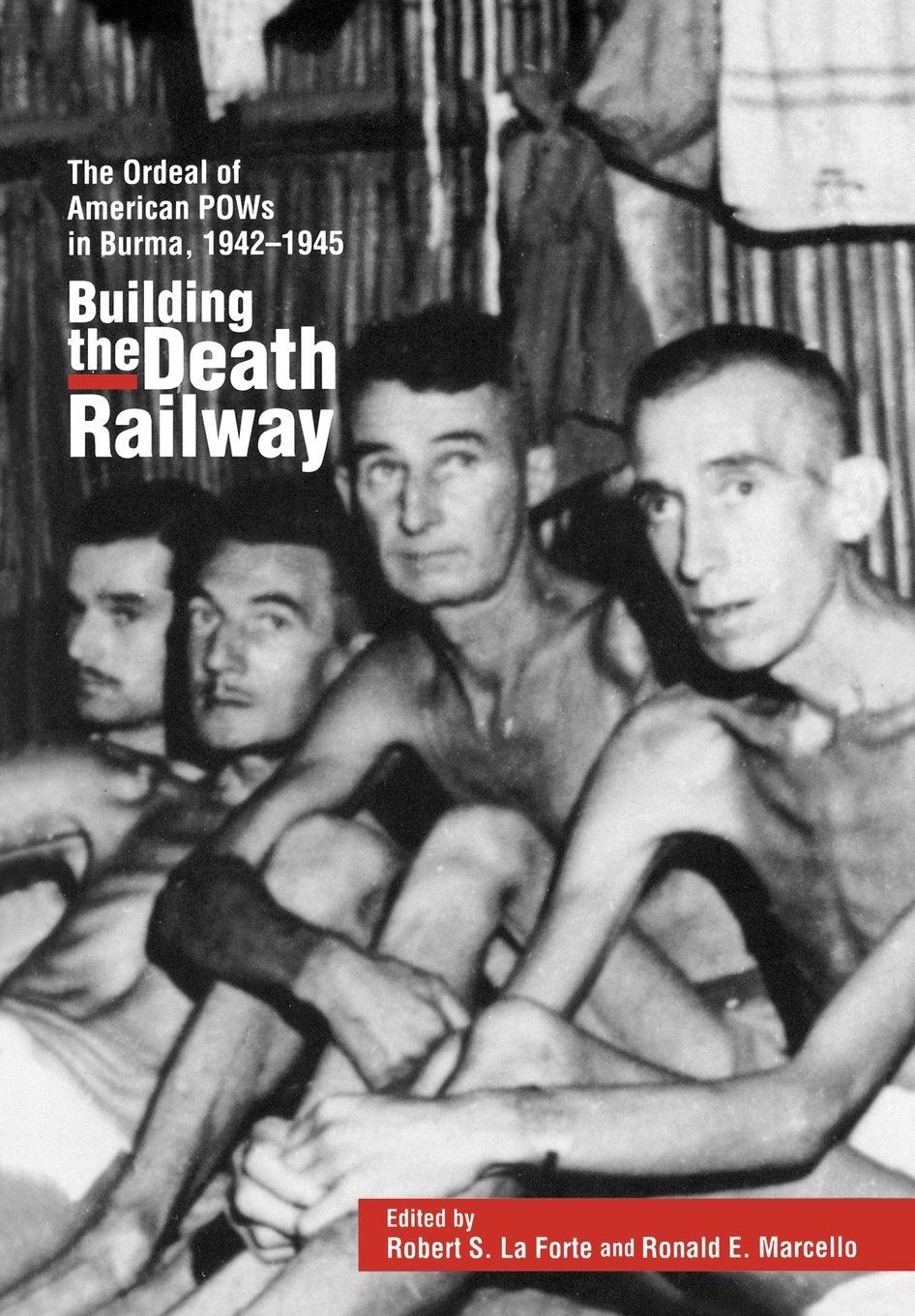 building-the-death-railway-the-ordeal-of-american-pows-in-burma-1942-1945-48