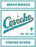 Ceviche: Peruvian Kitchen