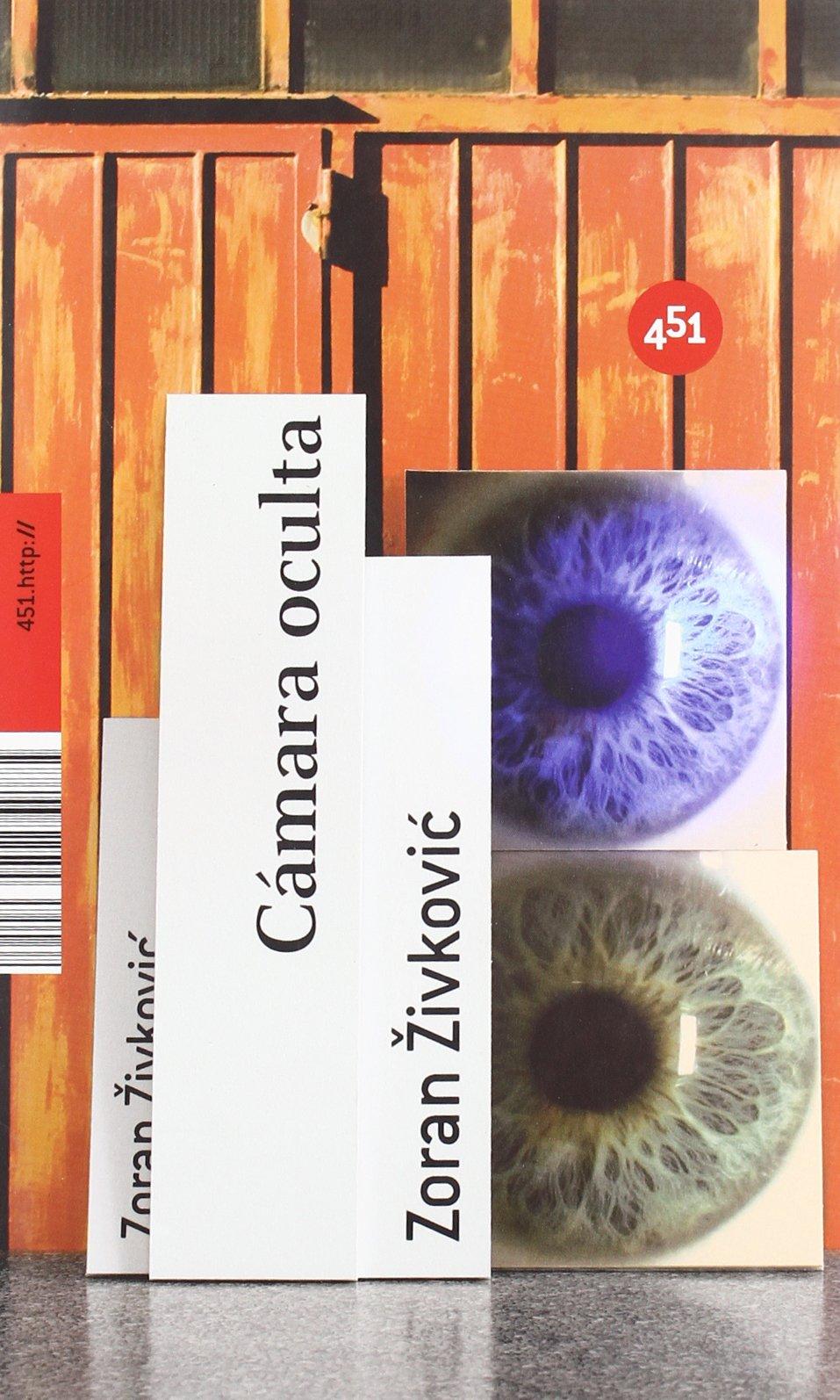 Camara oculta (451.http://) (Spanish Edition) (Spanish) Paperback – January 5, 2009