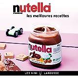 Nutella - les meilleures recettes