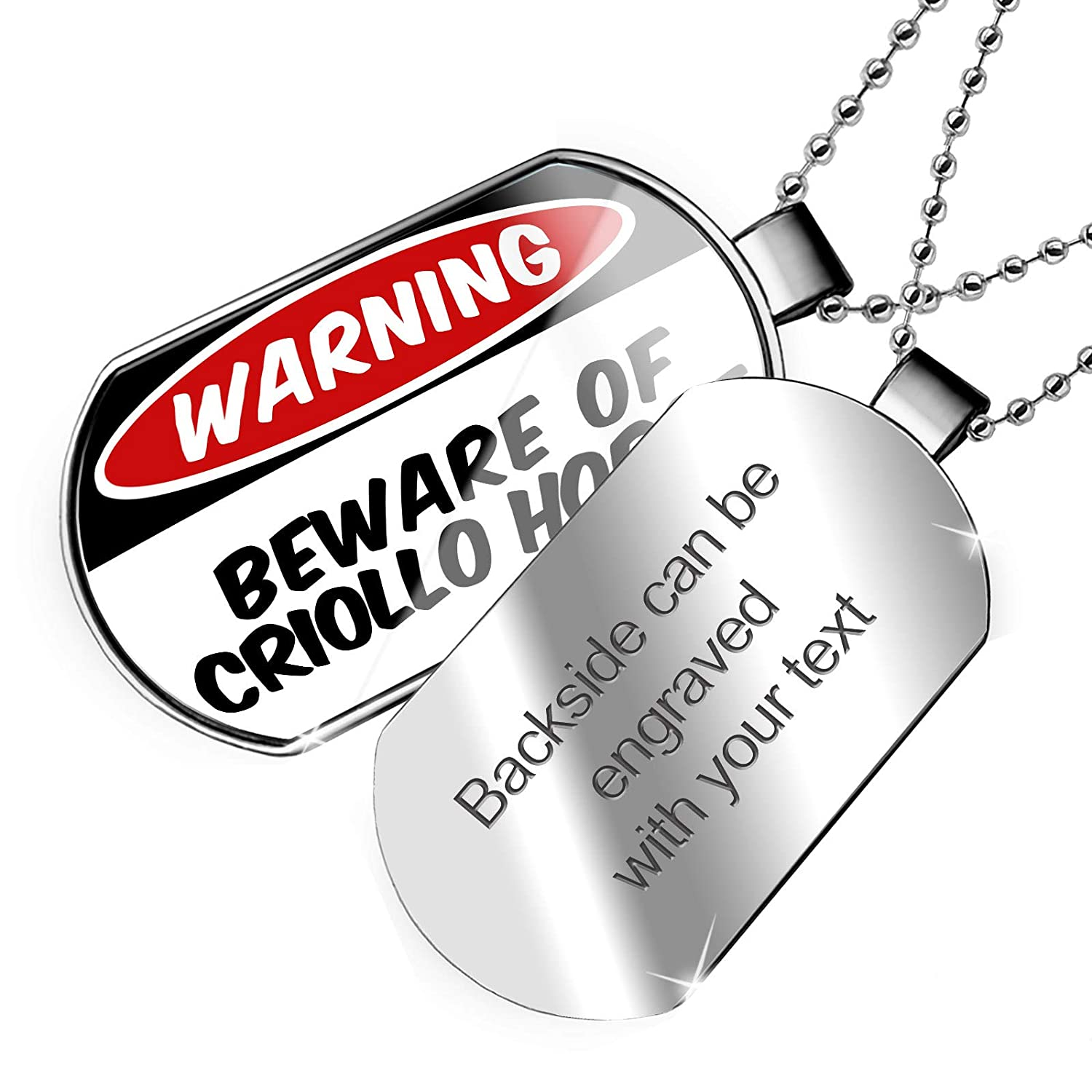 NEONBLOND Personalized Name Engraved Beware of The Criollo Horse Dogtag Necklace
