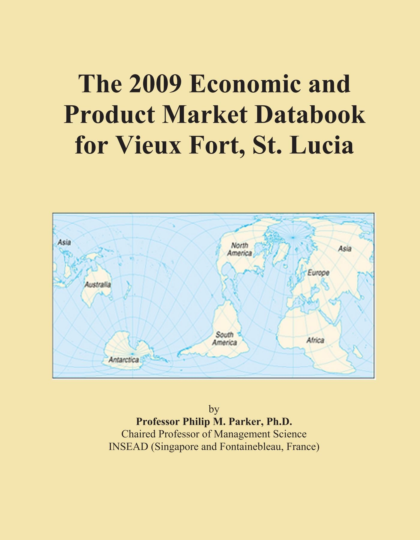 Download The 2009 Economic and Product Market Databook for Vieux Fort, St. Lucia PDF