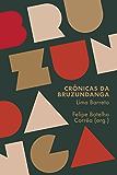 Crônicas da Bruzundanga – A literatura militante de Lima Barreto