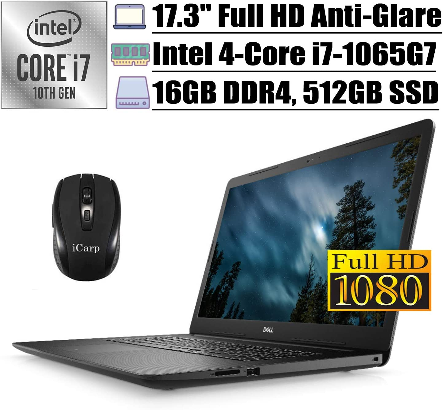 "2020 Latest Dell Inspiron 17 3000 3793 Business Laptop, 17.3"" FHD Anti-Glare, 10th Gen Intel Quad-Core i7-1065G7, 16GB DDR4 512GB SSD, Intel Iris Plus Graphics WiFi HDMI Win 10 + iCarp Wireless Mouse"