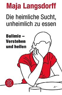 bulimiefrei jetzt warum herkmmliche therapien bei essstrungen kaum helfen dein wirksamer weg aus der bulimie