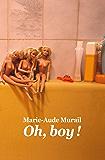 Oh, boy! (Médium poche) (French Edition)