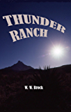 THUNDER RANCH
