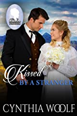 Kissed by a Stranger (The Brides of Homestead Canyon Book 5) Kindle Edition