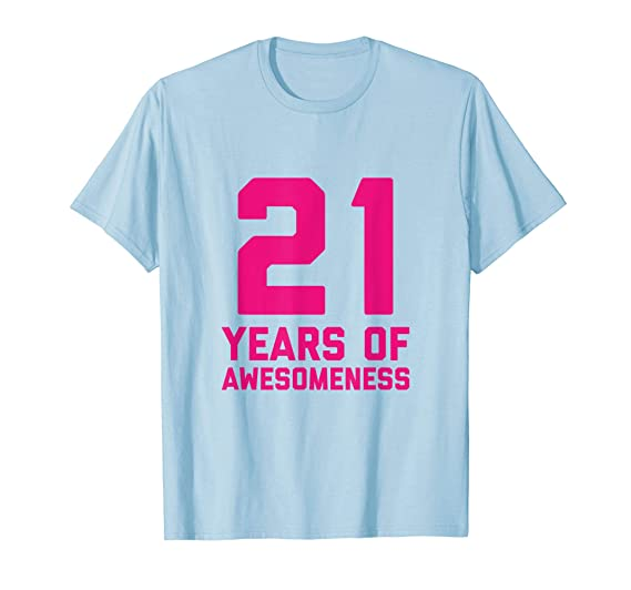 Mens 21st Birthday Shirt Gift Women Age 21 Year Old Girl Daughter 2XL Baby Blue