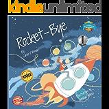 Rocket-Bye (Nursery Series Book 2)