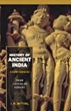 History of Ancient India (A New Version): From 4250 BB to 637 AD, Vol. 2
