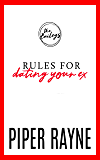 Rules for Dating Your Ex (The Baileys Book 9)