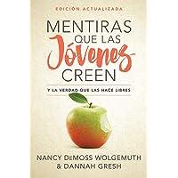 Mentiras Que Las Jóvenes Creen, Edición Revisada: Y