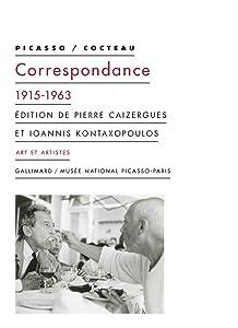PICASSO/COCTEAU. CORRESPONDANCE 1915-1963