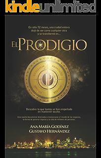 EL PRODIGIO: Libro de Mejora de Proceos PREFERIDO Manufactura Esbelta, Mejora Continua, Teoria