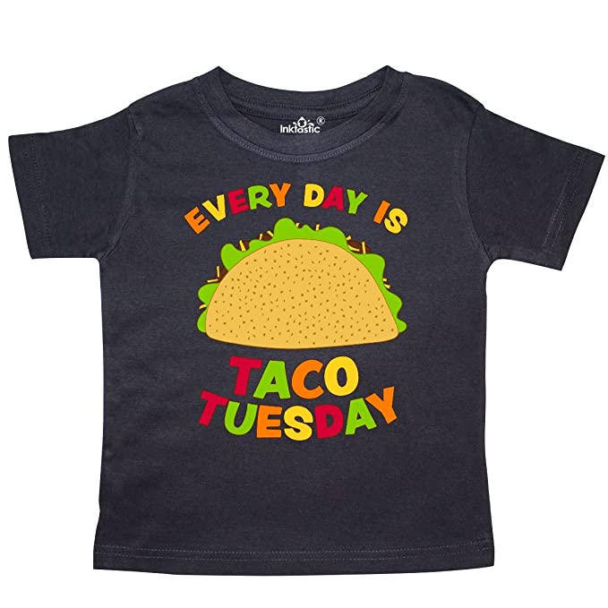 0d09c4262 Amazon.com: inktastic - Every Day is Taco Tuesday Toddler T-Shirt ...