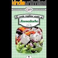 Le cento migliori ricette di insalate (eNewton Zeroquarantanove) (Italian Edition)